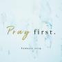 Artwork for Pray First 2 - The Habit - Ps Steve 2019-01-20