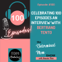 Artwork for #100: 100th Anniversary Episode with Bertrand Tento