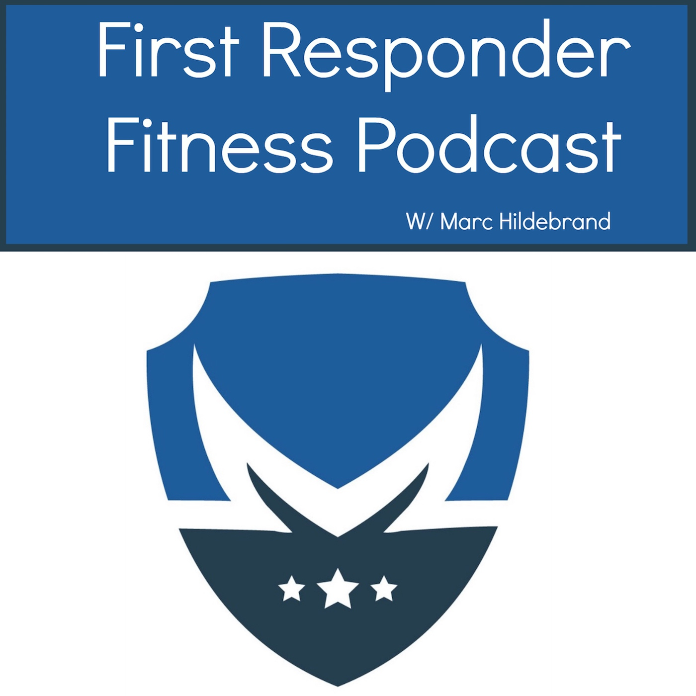 The First Responder Fitness Podcast: Online Fitness and Nutrition Support