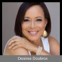 Artwork for Ep. 18 - Desiree Doubrox: Don't Let Anyone Dim Your Light