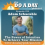 Artwork for 039. The Power of Intention to Achieve Your Mission with Adam Schaeuble