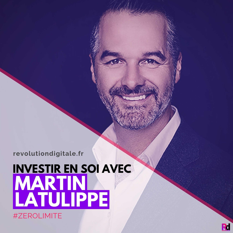 Investir en soi, avec Martin Latulippe (Académie Zérolimite)