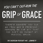 Artwork for You can't out-run the grip of grace- #45