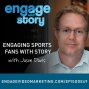 Artwork for EWS049: Engaging Sports Fans with Story