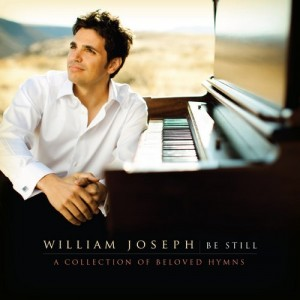 'Be Still,' the new album of hymns from William Joseph