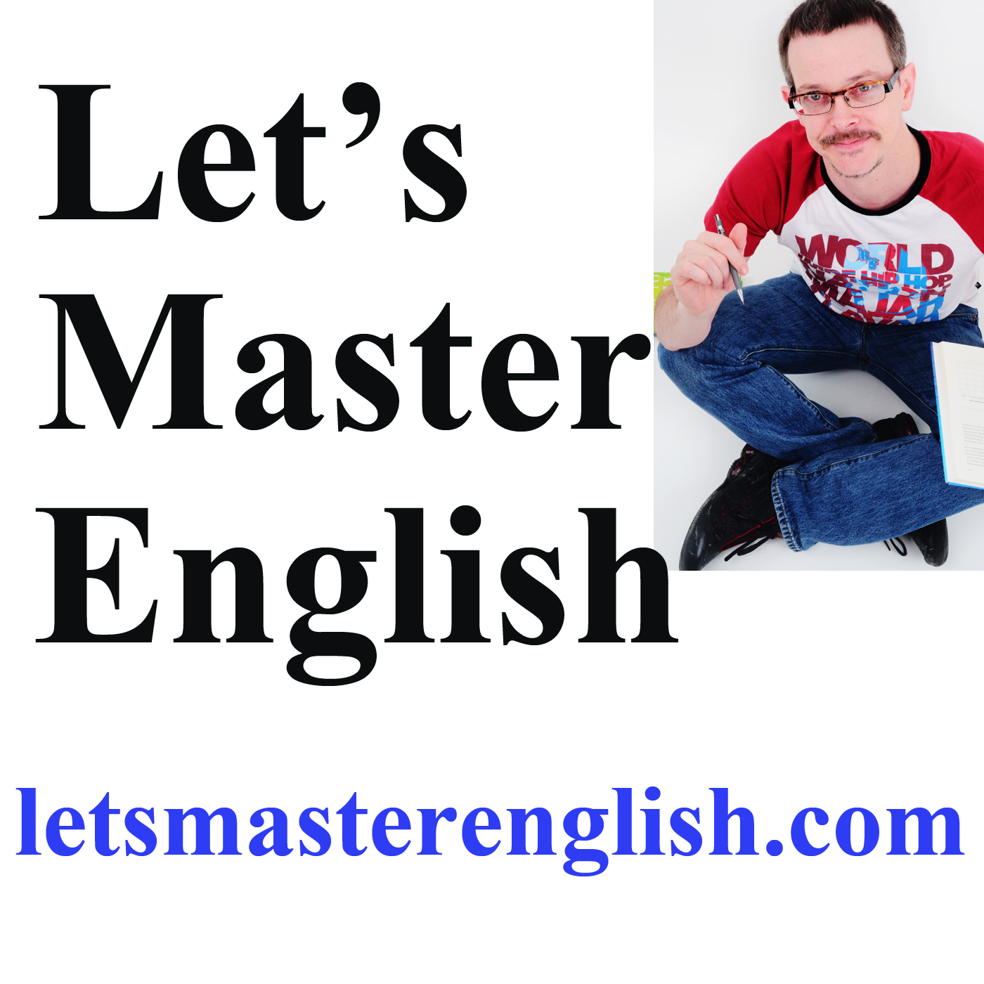 Let's Master English's Podcast Episode 15