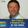 Artwork for How A Fever Is A Wonderful Thing w/Dr. Paul Thomas (ep011)