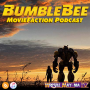 Artwork for MovieFaction Podcast - Bumblebee