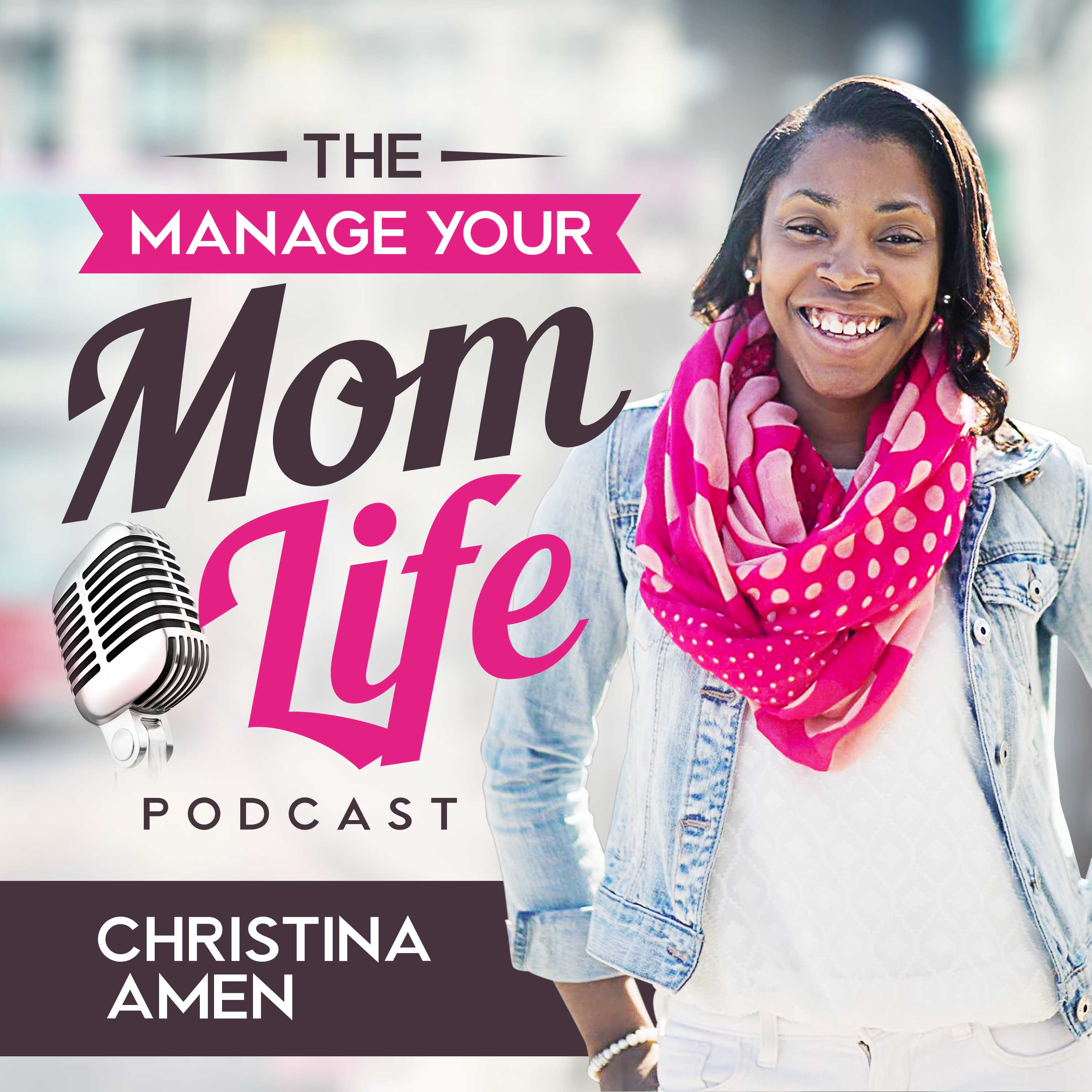Artwork for Welcome to the Manage Your Mom Life Podcast