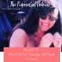 Artwork for The PurposeGirl Podcast Episode 046: What Did Your Teenage Self Need To Hear?