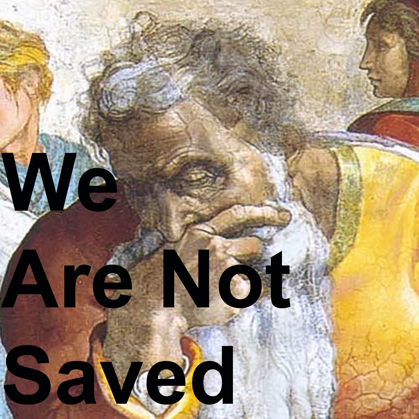 We Are Not Saved show art