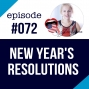 Artwork for #072 New Year's Resolutions
