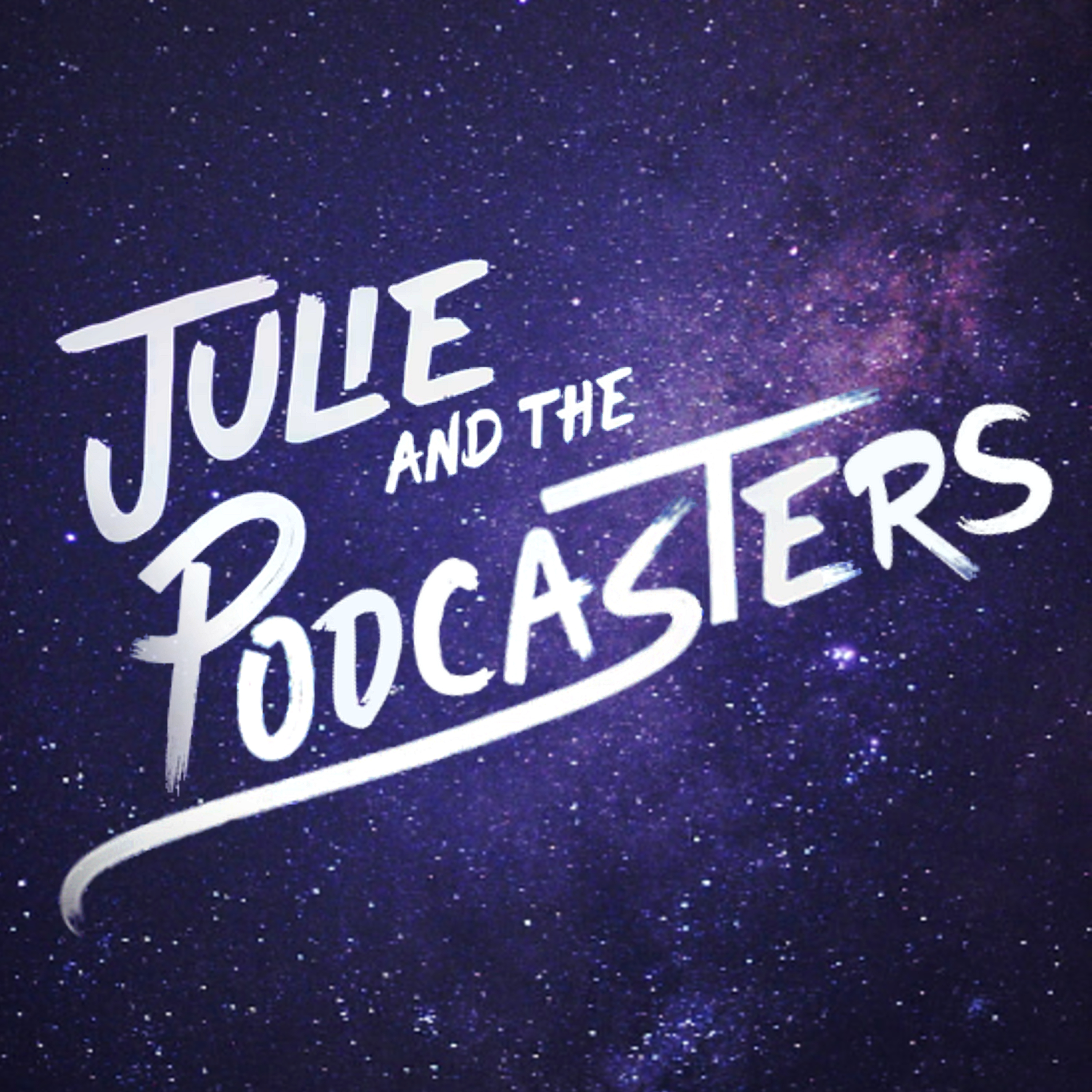 Julie and the Podcasters