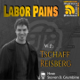 Artwork for Labor Pains with Tschaff Reisberg