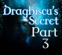Artwork for Draghiscu's Secret Part 3