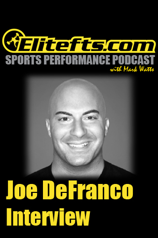 Elitefts SPP: Joe DeFranco Interview