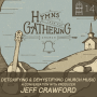 Artwork for #14- Detoxifying & Demystifying Church Music: A Conversation with Producer Jeff Crawford