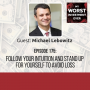 Artwork for Michael Lebowitz – Follow Your Intuition and Stand Up for Yourself to Avoid Loss