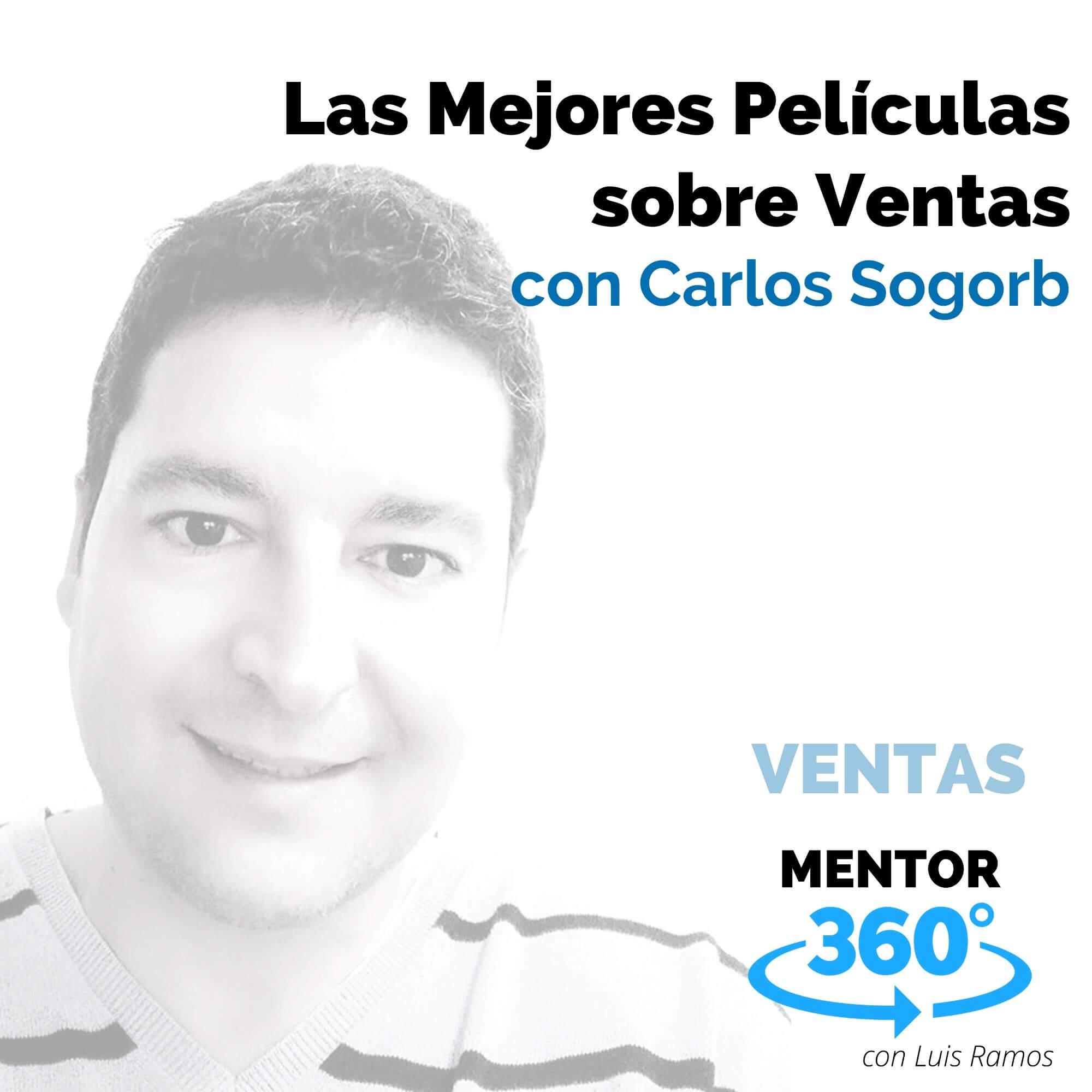 Las Mejores Películas sobre Ventas, con Carlos Sogorb - VENTAS