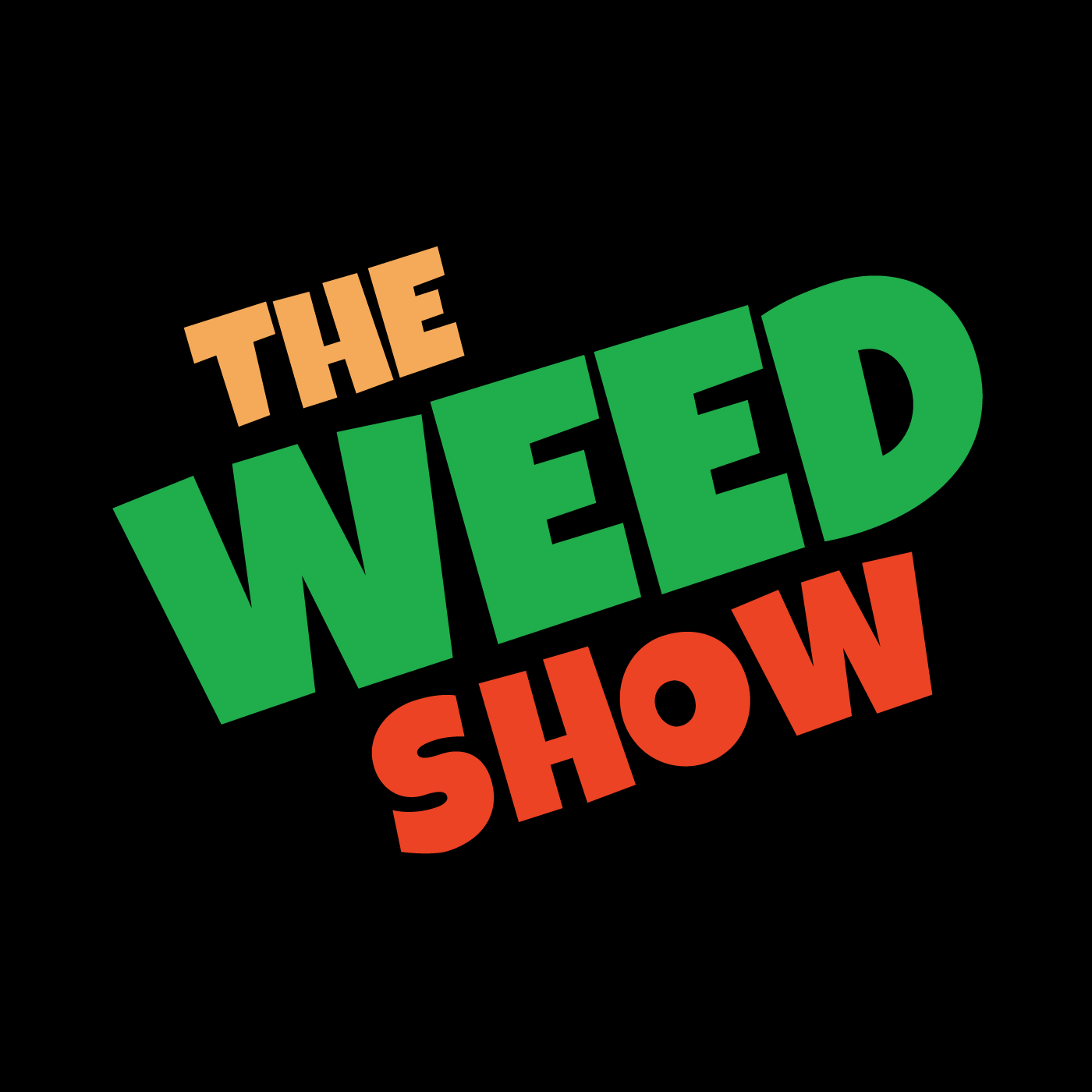 The Weed Show   Cannabis Comedy for Marijuana Fans