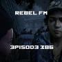 Artwork for Rebel FM Episode 386 - 08/31/2018