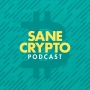 Artwork for 000: About The SANE CRYPTO Podcast