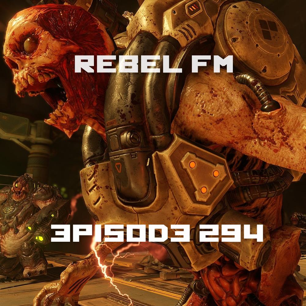 Rebel FM Episode 294 - 05/13/2016
