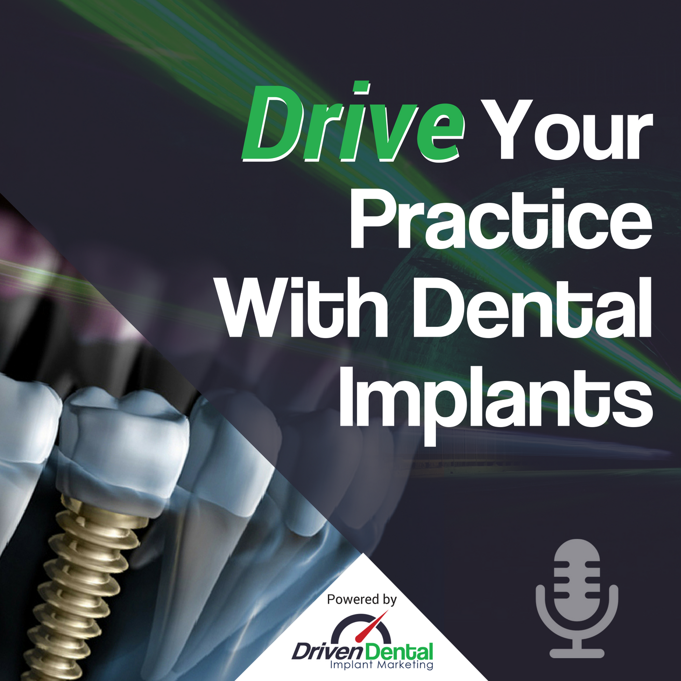 Drive Your Practice With Dental Implants show art