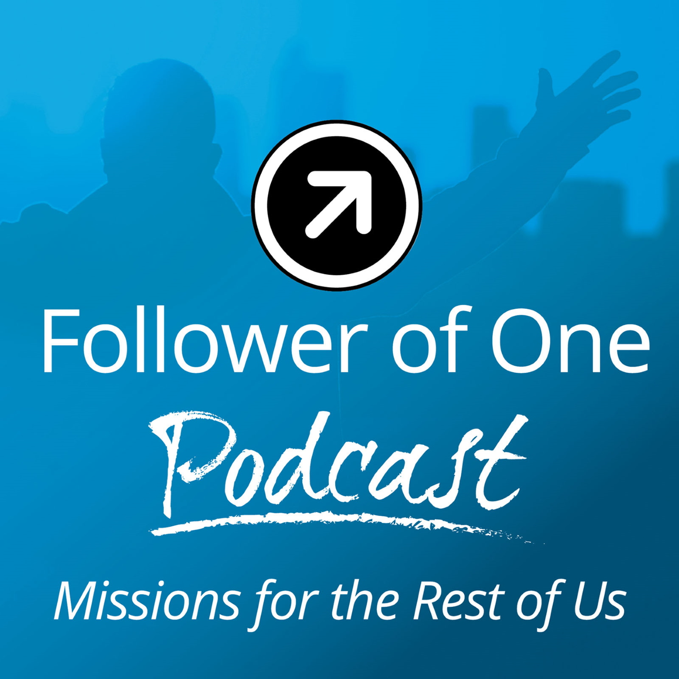 Follower of One : Missions For The Rest Of Us show art