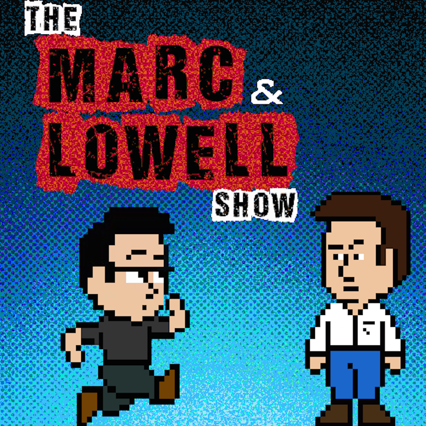 The Marc and Lowell Show show art