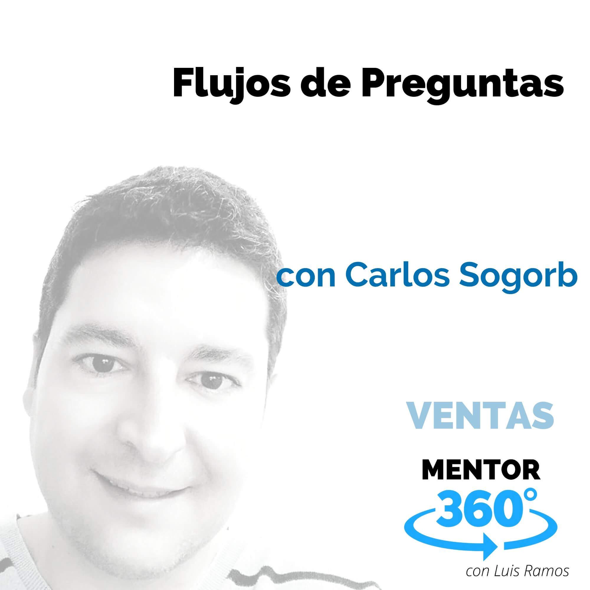 Flujos de preguntas, con Carlos Sogorb - VENTAS