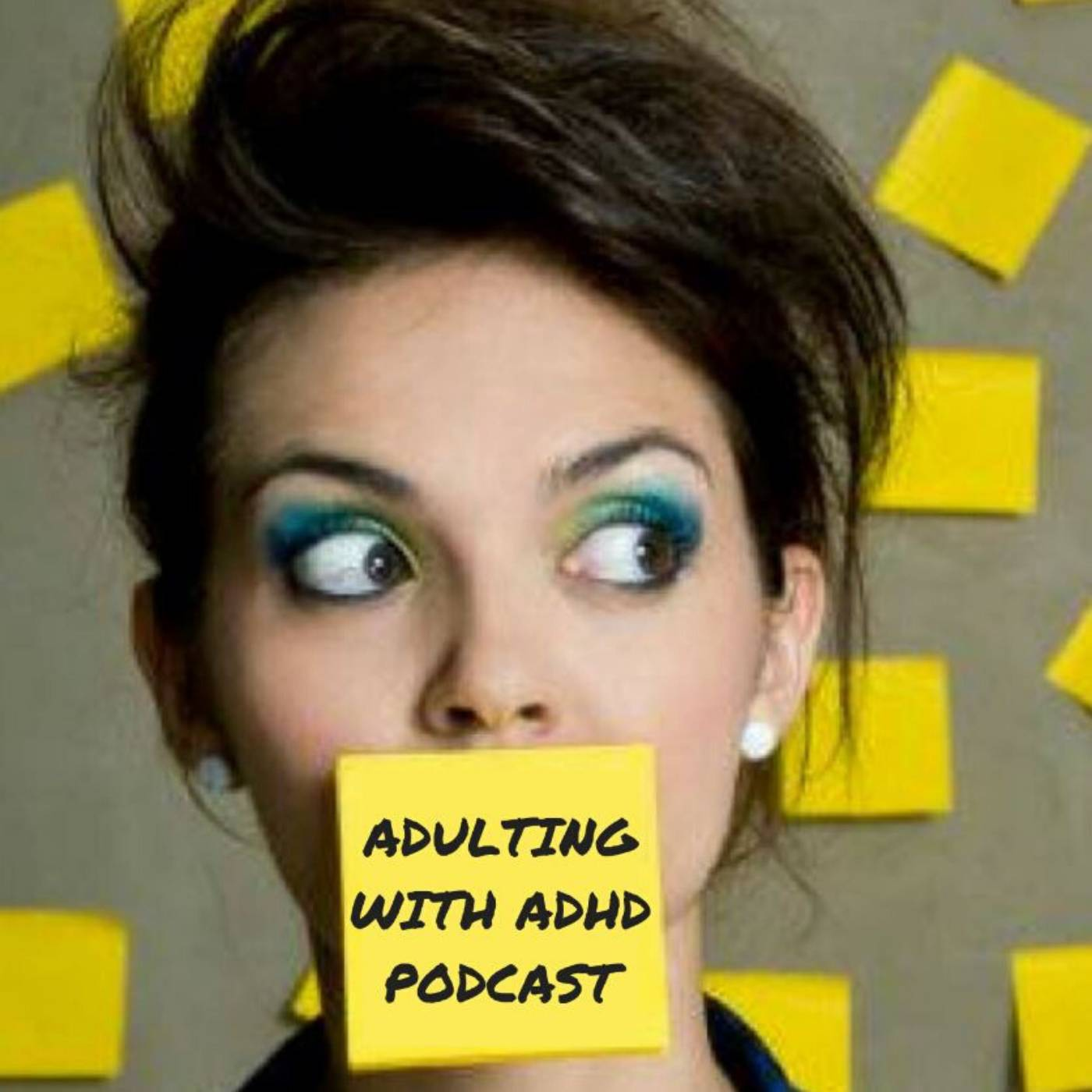 The Adulting With ADHD Podcast show art