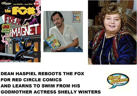Word Balloon Podcast Dean Haspiel Brings Back The Fox For Archie Comics