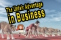 Artwork for The Unfair Advantage in Business - How to Crush The Competition - Episode 20