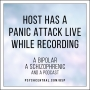 Artwork for Host Has a Panic Attack Live While Recording