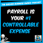 Artwork for Payroll is Your #1 Controllable Expense