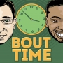 Artwork for Bout Time Vol. 96 Featuring Sean and Patrick