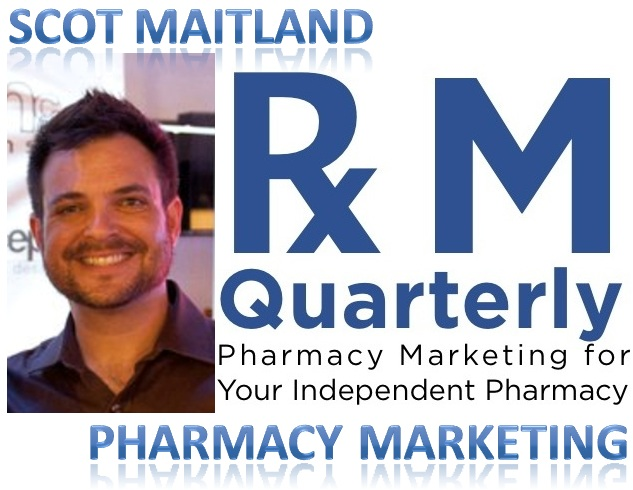Pharmacy Podcast Episode 63 Pharmacy Marketing Quarterly Founder Scot Maitland