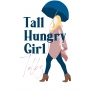 Artwork for Tall Hungry Girl Talks - Moving Fearlessly: Career Advice From Two Entrepreneurs