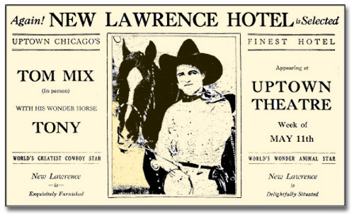Newspaper ad from the late 1920s or early 1930s with photo promoting cowboy movie star Tom Mix and his horse Tony for an upcoming appearance at Chicago's Uptown Theatre