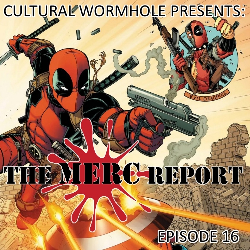 Cultural Wormhole Presents: The Merc Report Episode 16