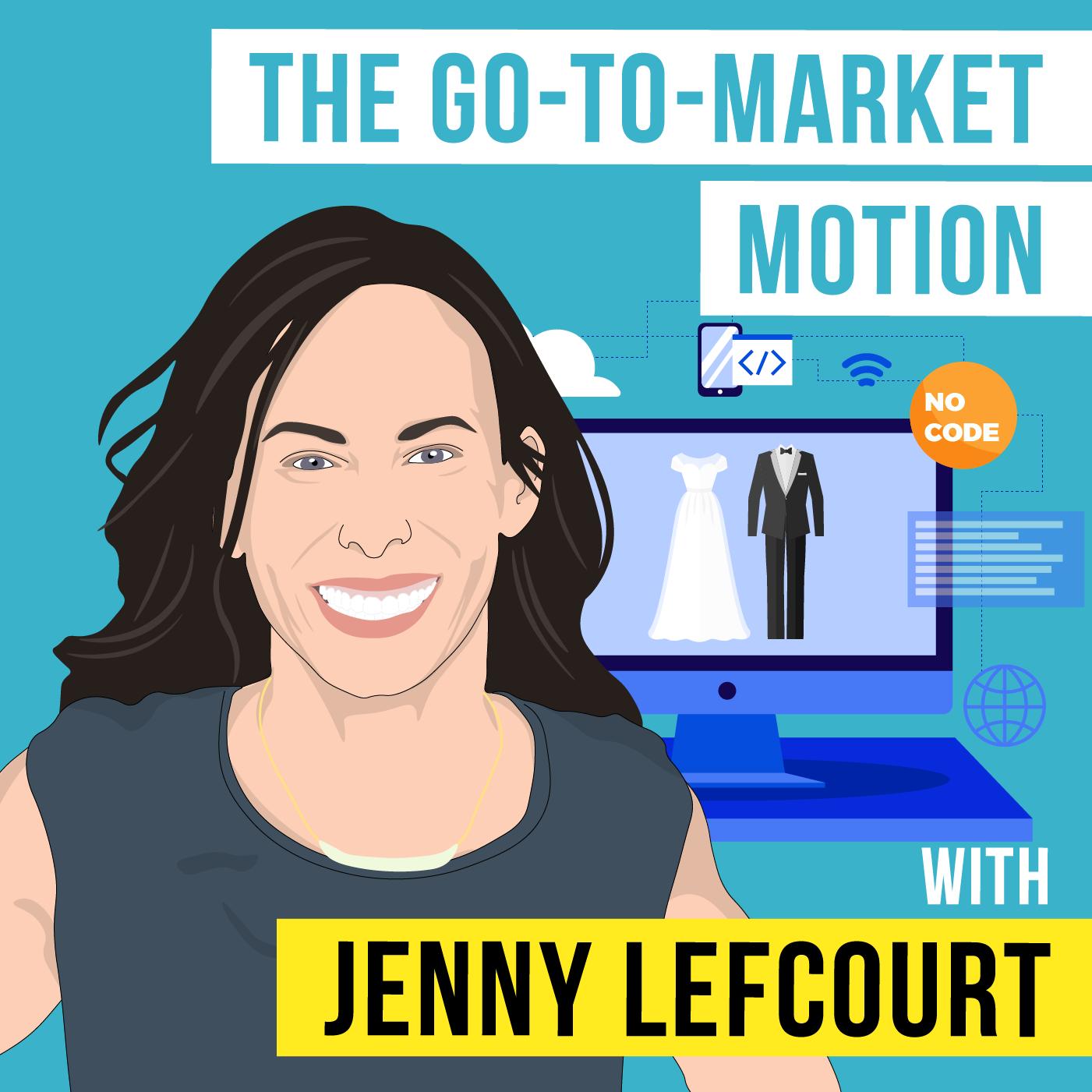 Jenny Lefcourt - The Go-to-Market Motion - [Invest Like the Best, EP. 245]