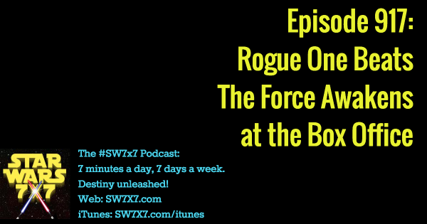 917: Rogue One Beats The Force Awakens at the Box Office
