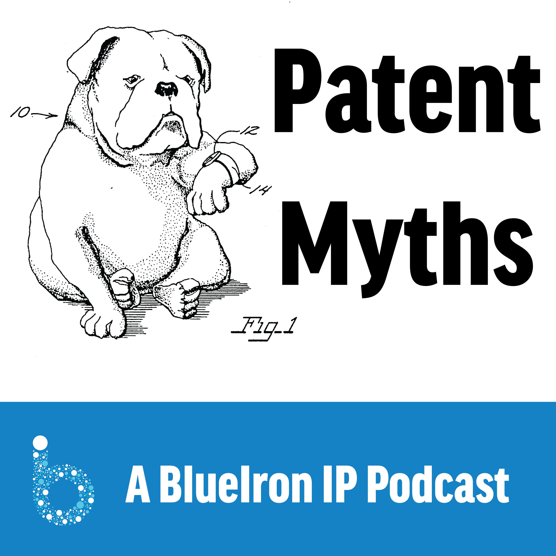 BlueIron's Patent Myth Podcast show art