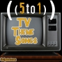 Artwork for 56 - TV Theme Songs - 5 to 1