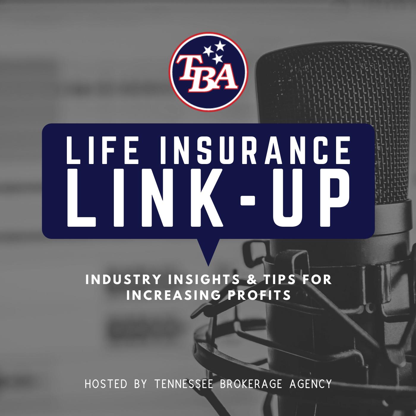 TBA's Life Insurance Link Up show art