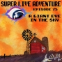 Artwork for Ep. 75: A Giant Eye in the Sky