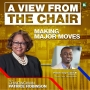 Artwork for Making Major Moves w/Patrick 'Trey' Carter III, President of Olympic Career Training Institute | A VIEW FROM THE CHAIR