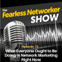 Artwork for E73: What Everyone Ought to Be Doing in Network Marketing Right Now