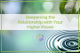 Artwork for 44 - Deepening the Relationship with Your Higher Power